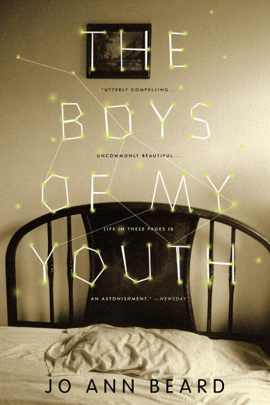 The Boys of My Youth Jo Ann Beard